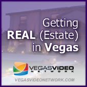 Getting REAL (Estate) in Vegas