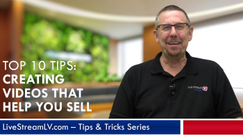 Top 10 Tips: Creating Videos That Help You Sell – #01 Claiming Your Own Credibility