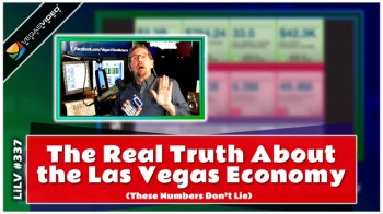 The Real Truth About the Las Vegas Economy – LiLV #337